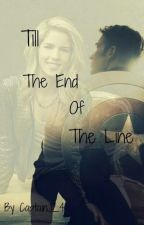 Till the End of the Line(Book One) by CaptainC_