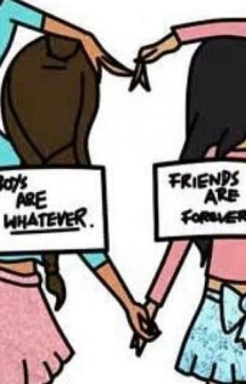 Best Friends Before Boyfriends