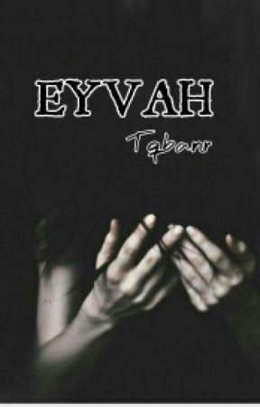 EYVAH by tqbanr