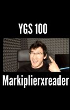 Ygs 100 (Markiplierxreader) by isthisreallife