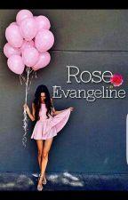 Rose Evangeline by DayDr34mingGirl