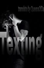 Texting // Tradusa by QueensOfDark
