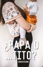 ¿Papa o... Tito? (HOT) by zonaoviedom