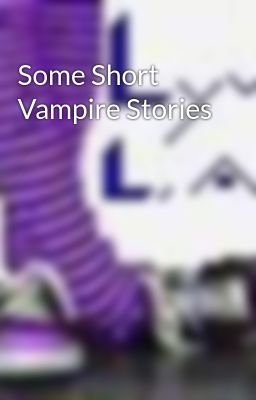Some Short Vampire Stories