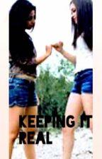 Keeping it Real by lulubug30