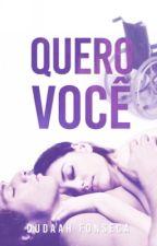 QUERO VOCÊ(DEGUSTAÇÃO) by dudaahfonseca