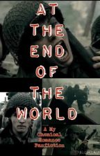 At The End Of The World. A My Chemical Romance Fanfic by lotionate_it