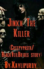 Jinxx The Killer(Creepypasta/BlackveilBrides) by andysixxsrevenge