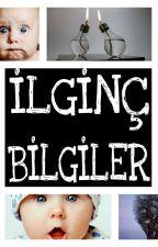 EN İLGİNÇ BİLGİLER  by emre34emre52