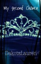 My Second Chance (The Mates of Time Series #2) by DakotaLauren