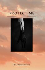 Protect me (boyxman) short story  **completed** by cookiemuncher3365