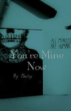 You're Mine Now [Zouis] by Chrissy1029