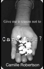 Careless? by MillyandHarryStyles