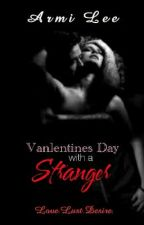 Valentines Day with a Stranger (Ongoing) by ArmiLee