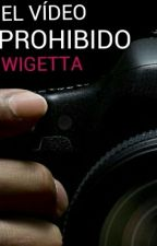 El Vídeo Prohibido- One Shot - Wigetta by LittleFlashLight