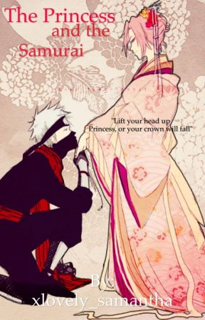 The Princess and the Samurai by xlovely_samantha