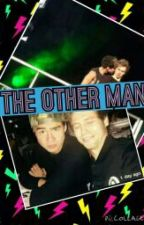 The Other Man(A Cake fanfiction) by hoodings96_Clirwin99