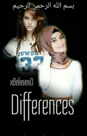 Differences- Islam Story