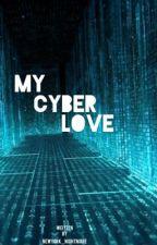 My Cyber Love. by Newyork_Nightmare