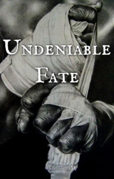 Undeniable Fate