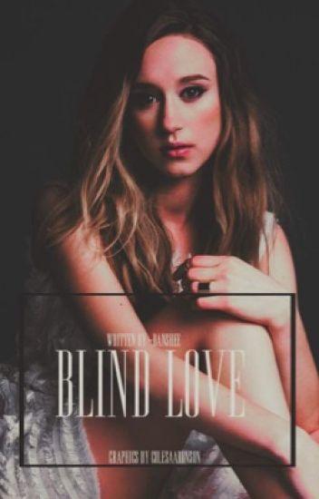 Blind Love ∞ Isaac Lahey