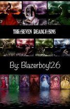 Seven Deadly Sins by Blazerboy126