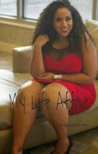 My Life Affair by ShiyaunHunter