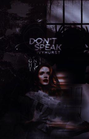 Don't Speak. by ivyhurst