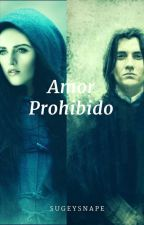 Amor Prohibido (Editando) by SugeySnape