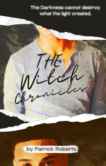 The Witch Chronicles (BoyxBoy) [Wattys 2017]