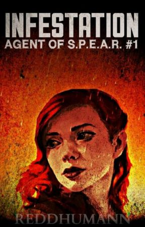 INFESTATION: Agent of S.P.E.A.R. #1 by ReddHumann