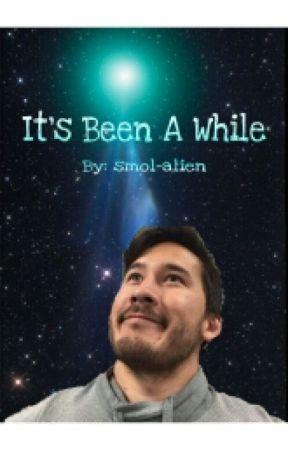 It's Been A While... (Markiplier) by smol-alien