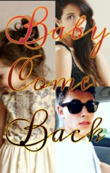 Baby Come Back {Jack Gilinsky}
