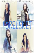 Forelsket by anon1824
