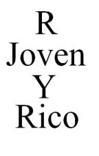 R Joven Y Rico by Erile17