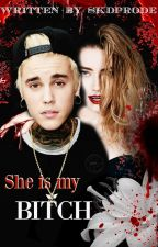 SHE IS MY BITCH (Justin Bieber) by Skdprode