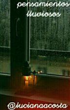Pensamientos lluviosos by lucianaacosta