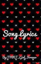 Song Lyrics!❤️ by _Crimson_Red_