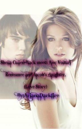 Shella Cullen-Black meets Alec Volturi. Renesmee & Jacob's daugter. (Love Story) by ArianaDarkfire