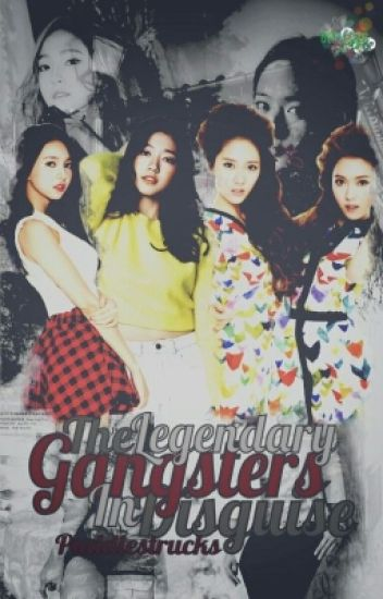 The Legendary Gangsters in Disguise (MAJOR EDITING)