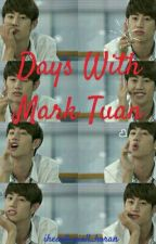 Days With Mark Tuan (One Shots) by iheart_niall_horan