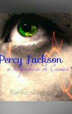 Percy Jackson o hospedeiro de Cronos: ínicio by alexa_silverwolf