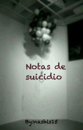 Notas De Suicidio by IgnaciaArantxa