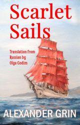 Scarlet Sails by Alexander Grin by olga_godim