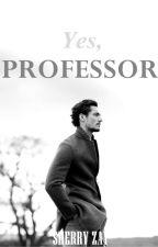 Yes, Professor by sherryzay