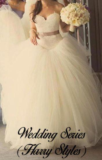 Wedding Series (Harry Styles) // Book 1
