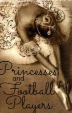Princesses and Football Players by livinlaughinlovin