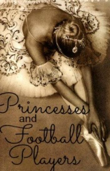 Princesses and Football Players