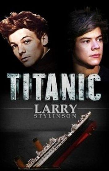 Titanic: A Larry Stylinson Novel