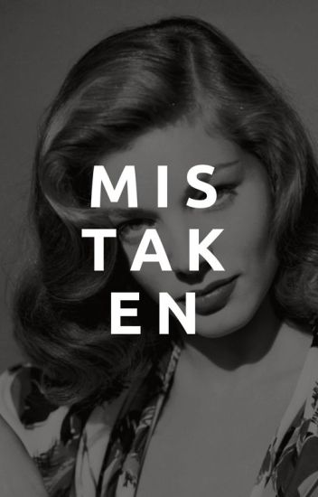 Mistaken | ✔️